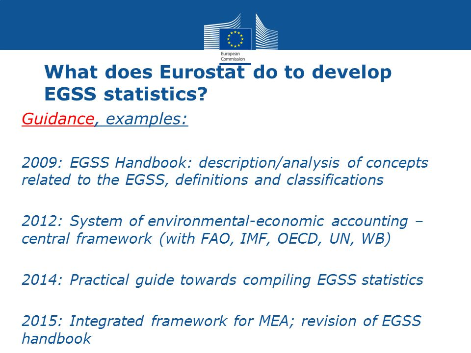 What does Eurostat do to develop EGSS statistics
