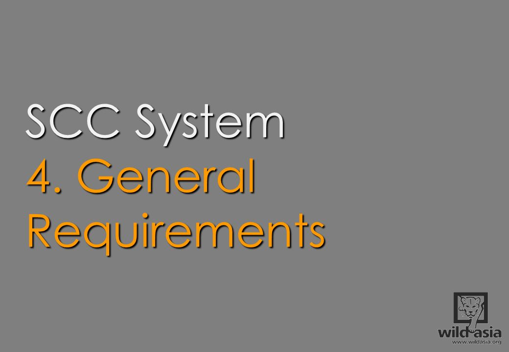 SCC System 4. General Requirements