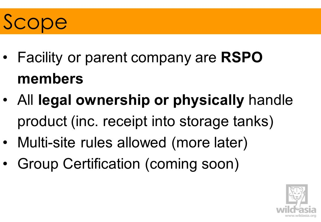 Scope Facility or parent company are RSPO members