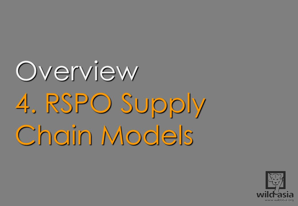 4. RSPO Supply Chain Models