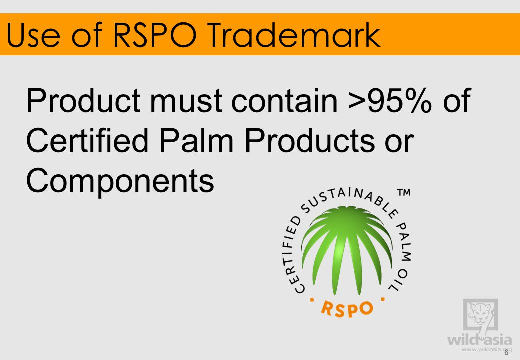 Product must contain >95% of Certified Palm Products or Components