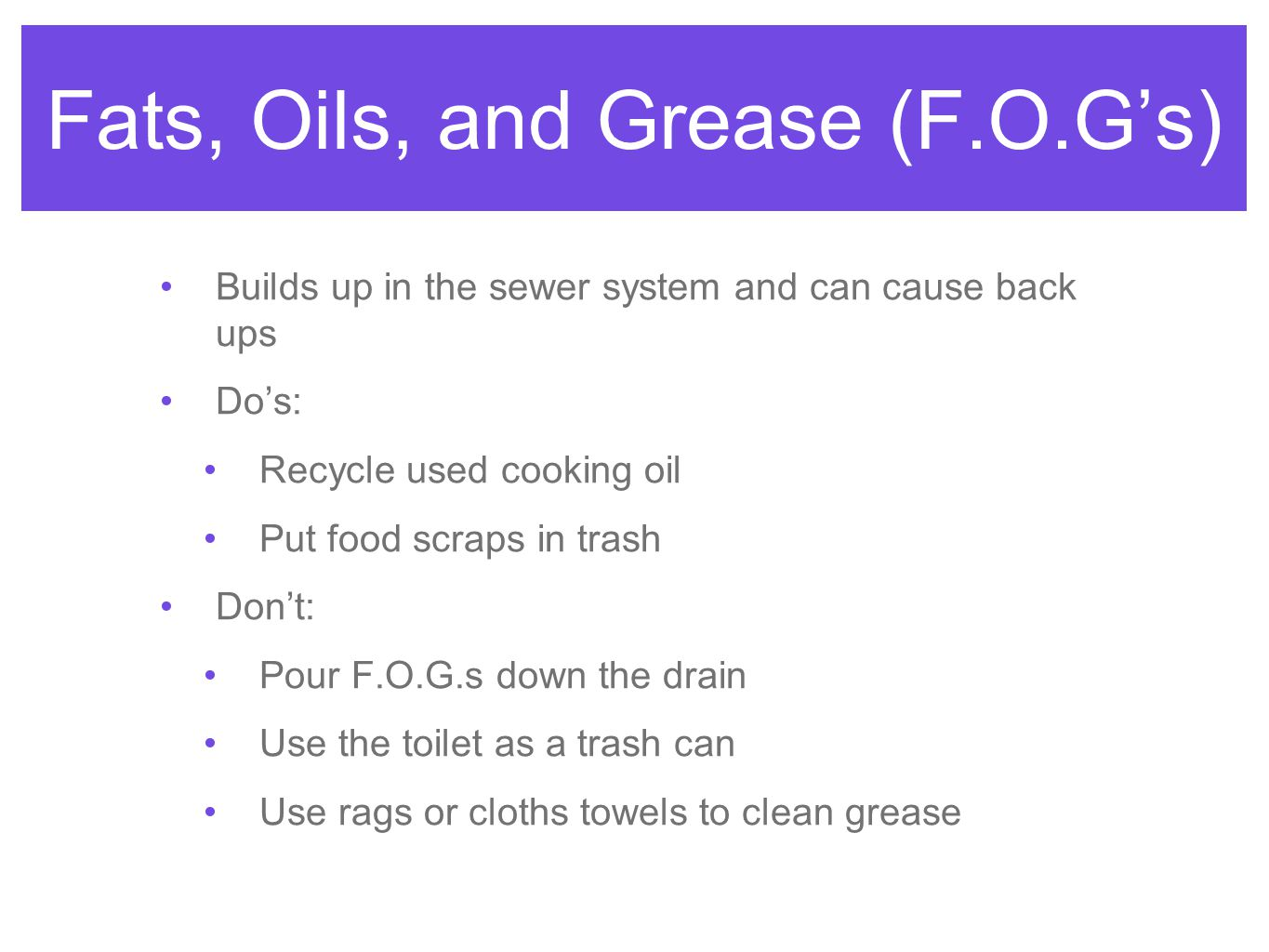 Fats, Oils, and Grease (F.O.G's)