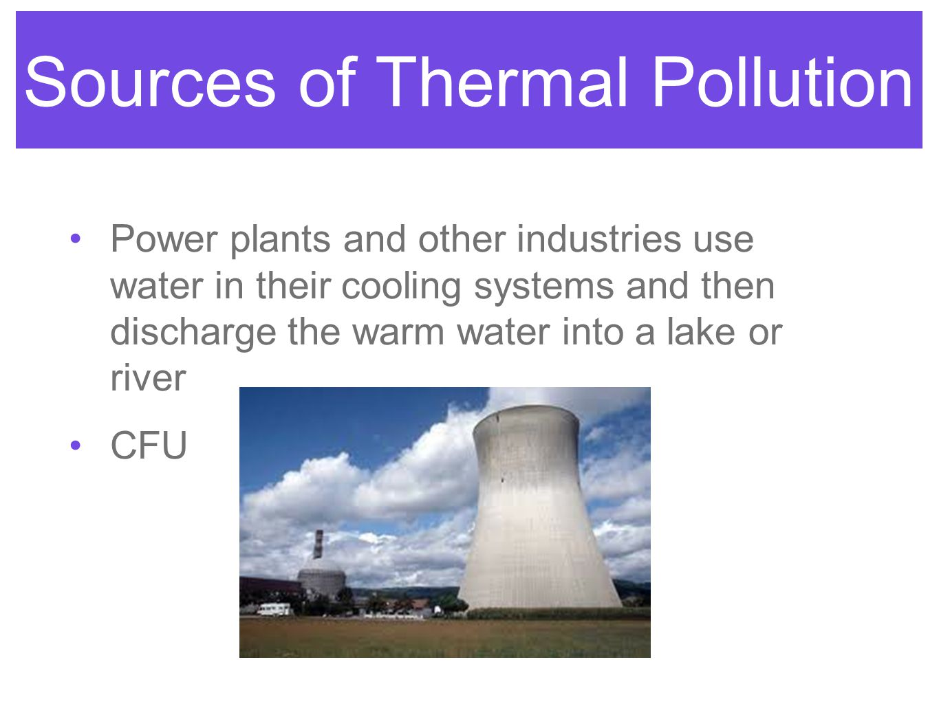 Sources of Thermal Pollution