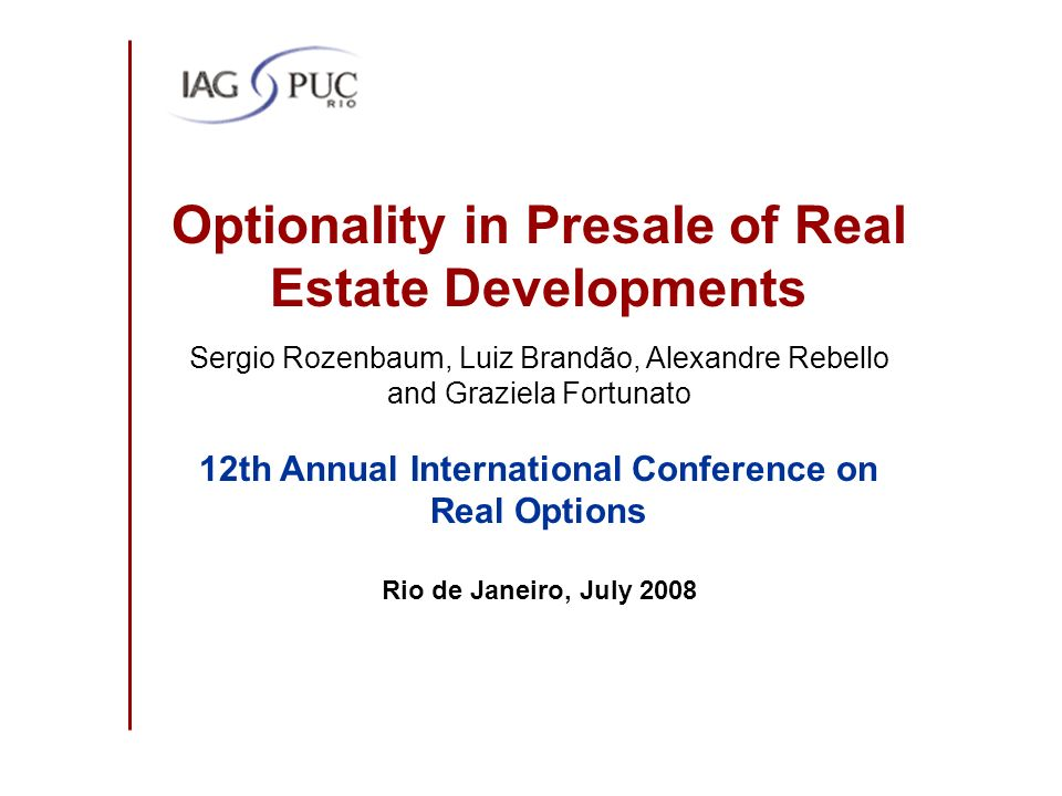Optionality in Presale of Real Estate Developments