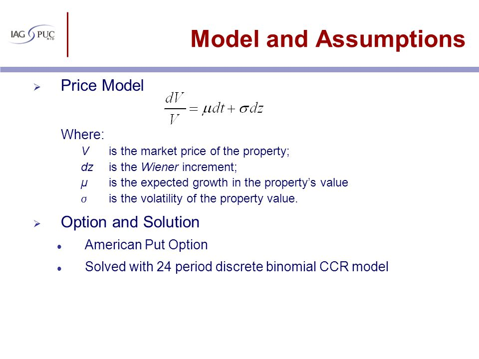 Model and Assumptions Price Model Option and Solution Where: