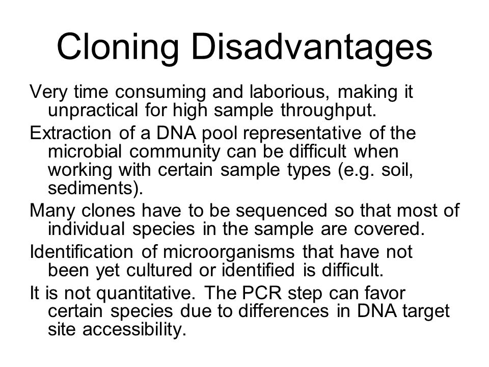 disadvantages of cloning Home → blog → writing a cloning essay: pros and cons of human cloning writing a cloning essay: pros and cons of human cloning in: and disadvantages of human.
