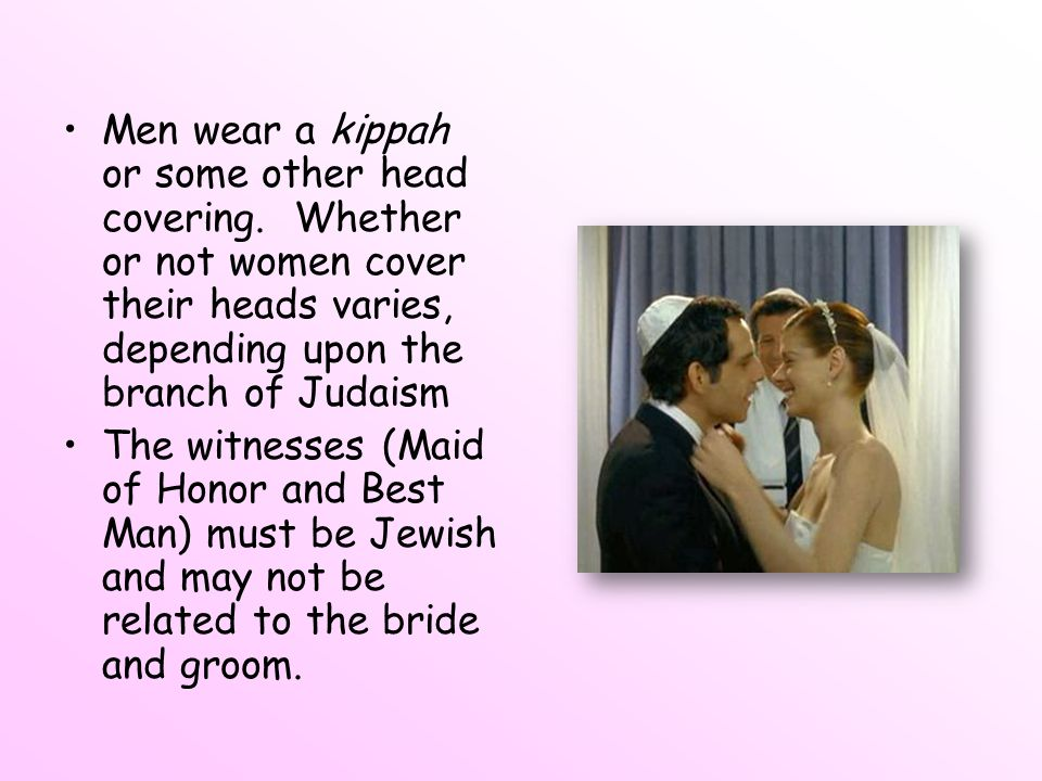 Men wear a kippah or some other head covering