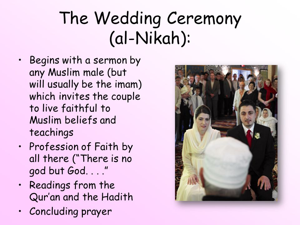The Wedding Ceremony (al-Nikah):