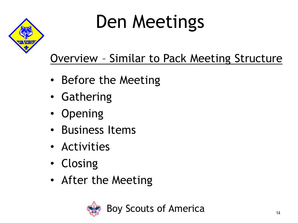 Den Meetings Overview – Similar to Pack Meeting Structure
