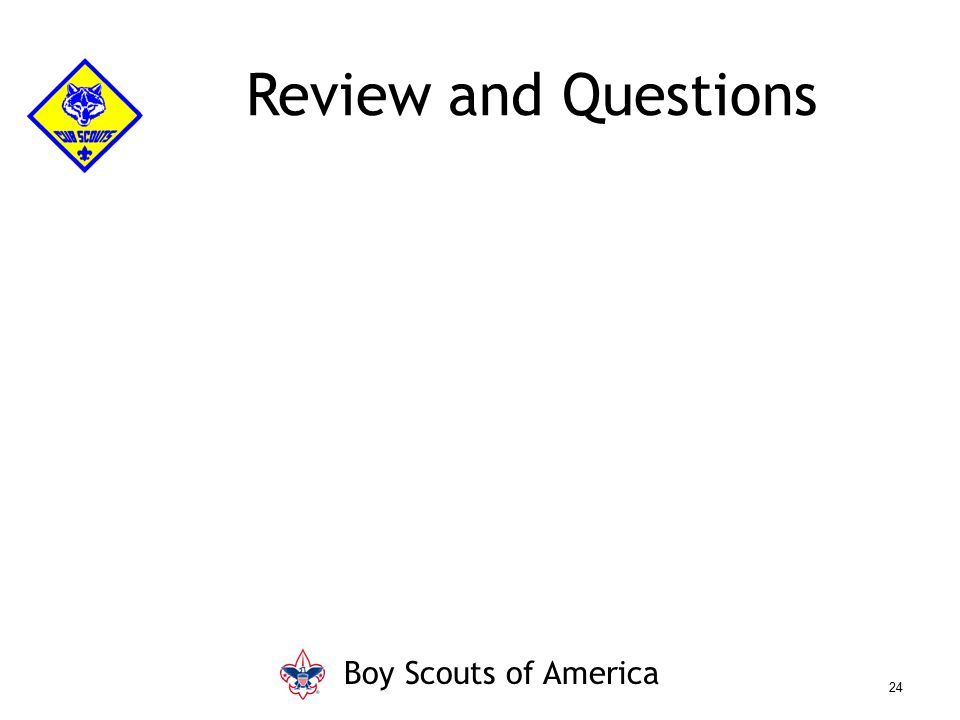 Review and Questions Boy Scouts of America Say (in your own words):