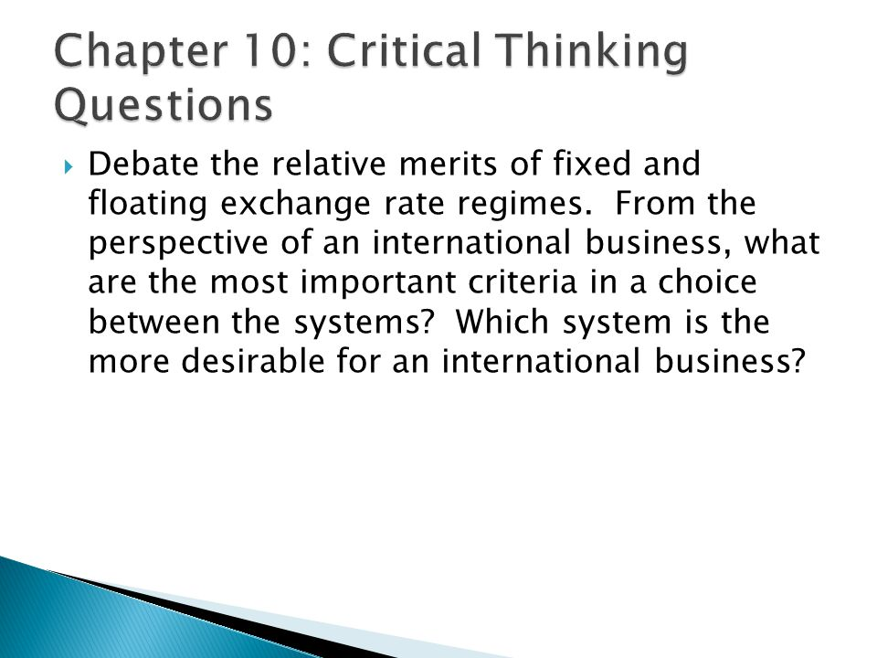 critical thinking and discussion questions international business Critical perspectives on international business provides a space reflexive discussion of the nature and impact of international business activity from.