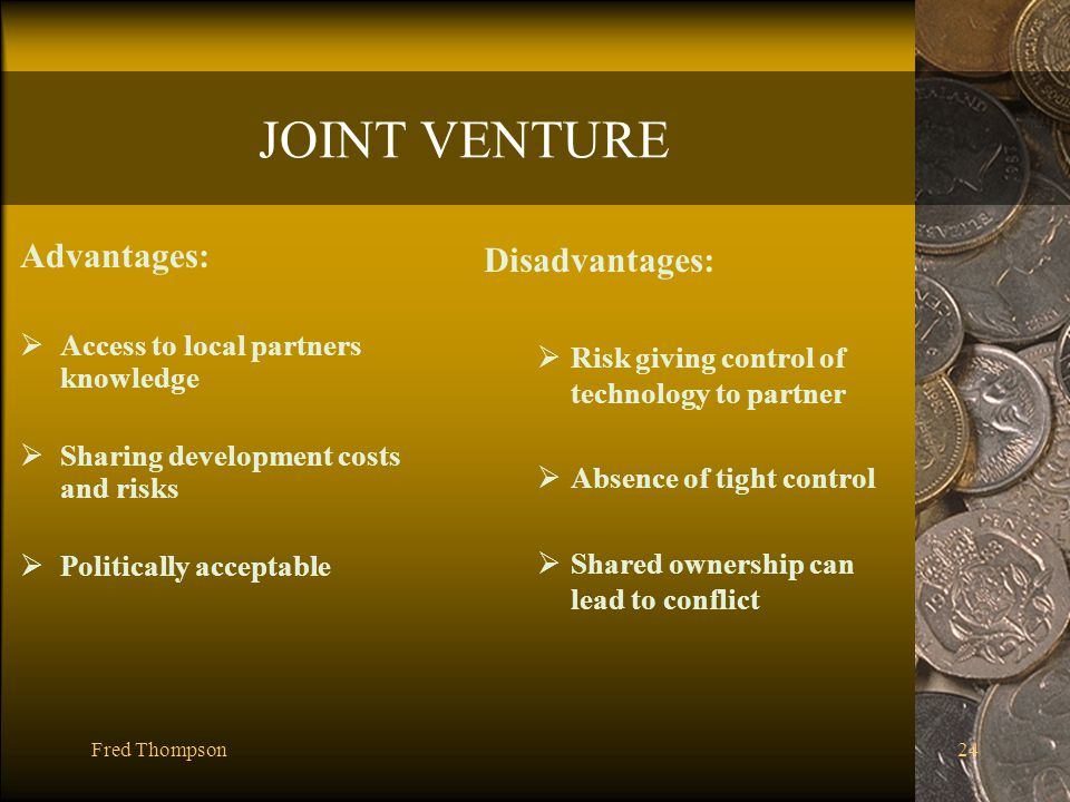 advantages and disadvantages of joint venture 12 joint venture pros and cons forming a joint venture means that two or more parties can help to create an alliance 13 top advantages and disadvantages of.