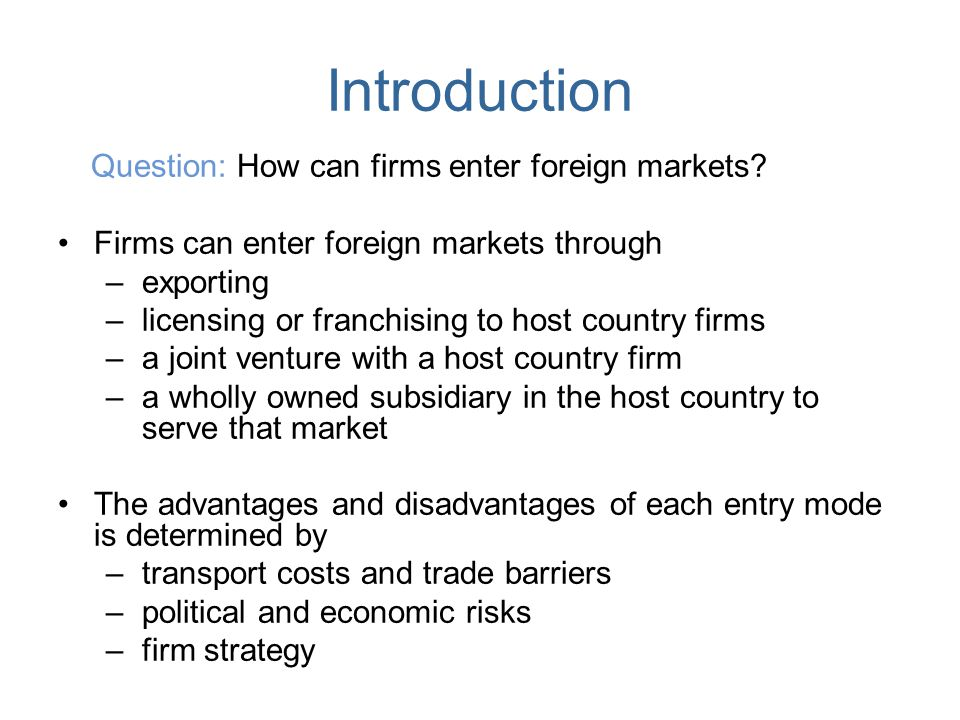 Entering Foreign Markets - ppt download