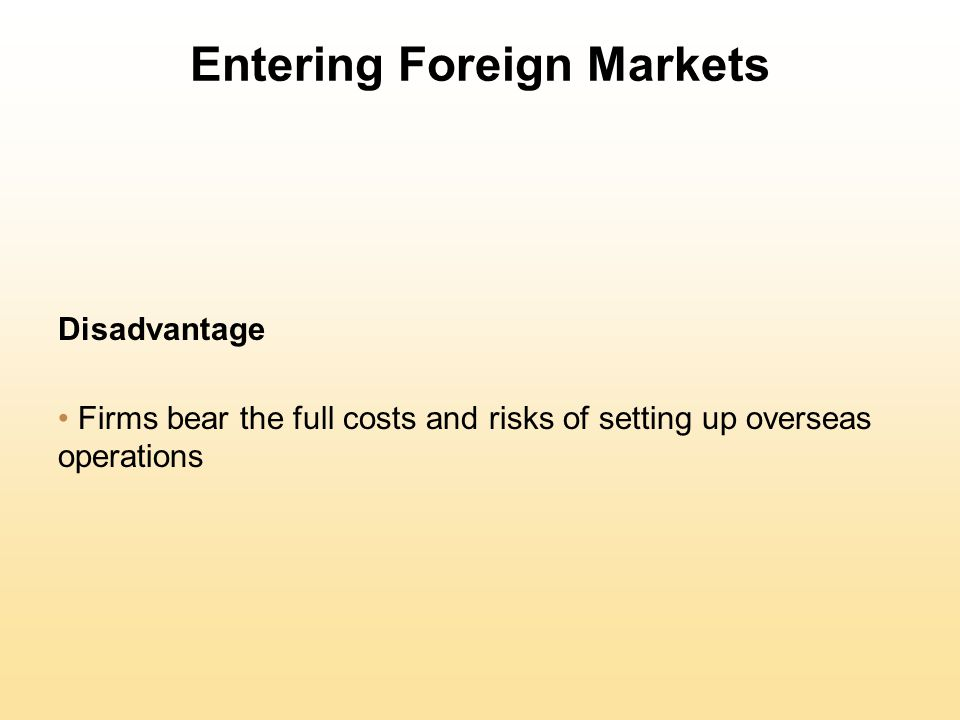 advantage disadvantage of setting up a wholly owned subsidiary instead of joint venture Wofe - wholly owned foreign enterprise setting up in china wfoe - wholly foreign owned enterprise setting up  potential for joint venture partners to set up in.