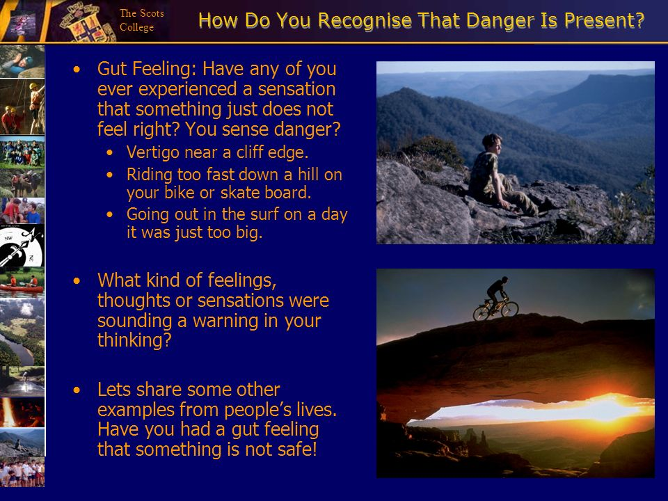 How Do You Recognise That Danger Is Present