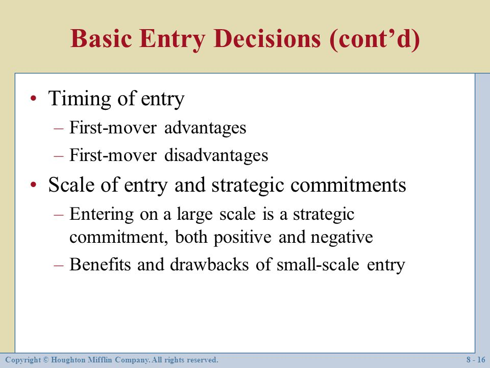Basic Entry Decisions (cont'd)