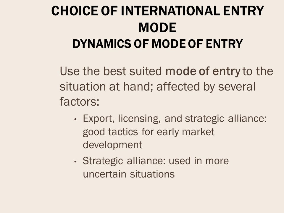 globalstrategy and multinationals entry mode choice Tesco entry mode in  gaining an essential insight into the cultural factors that effect tesco's global strategy  choice and service to its millions of.