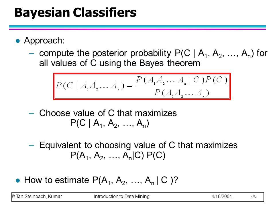 Bayesian Classifiers Approach: