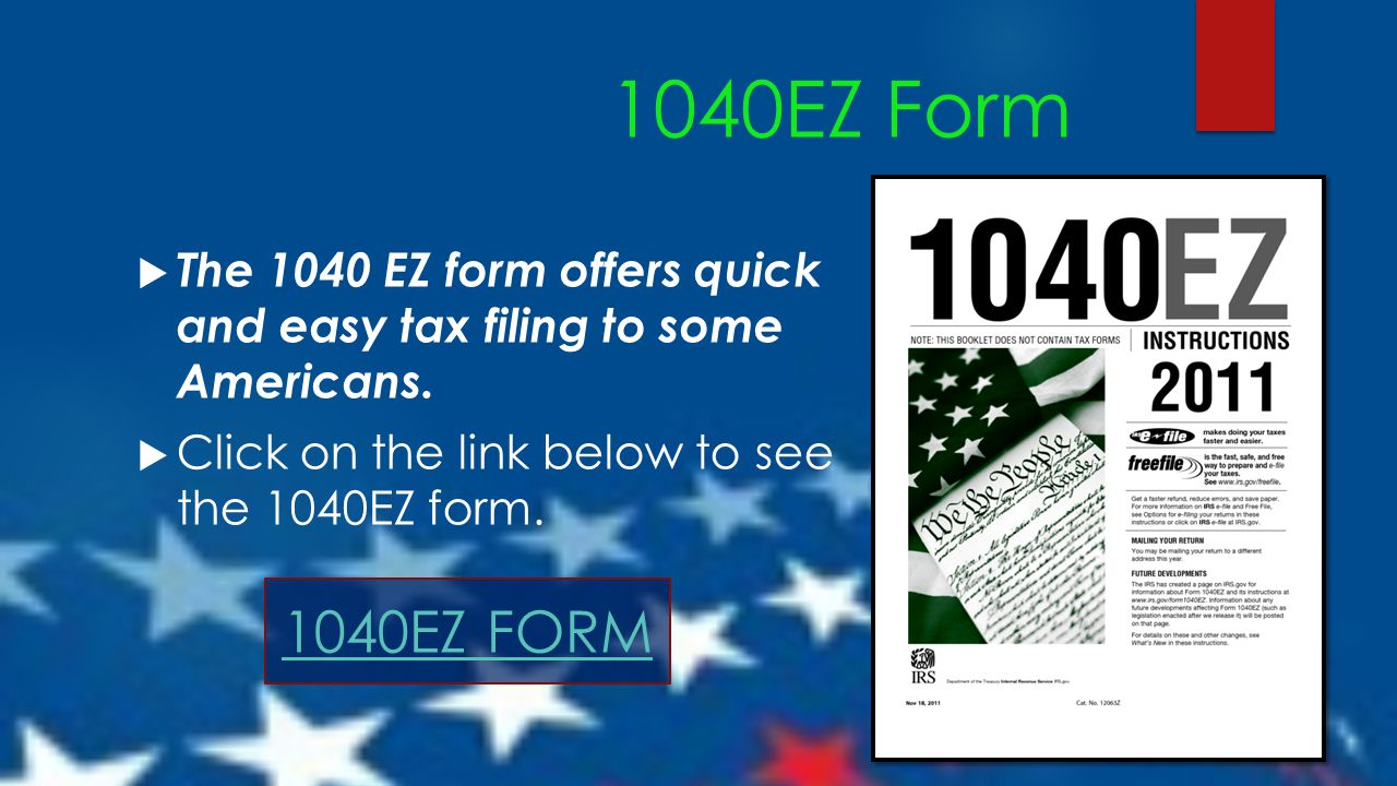 Taxes for teens using the irs 1040ez form ppt download 1040ez form the 1040 ez form offers quick and easy tax filing to some americans falaconquin