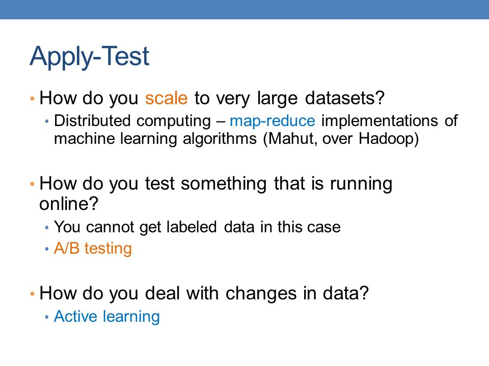 Apply-Test How do you scale to very large datasets
