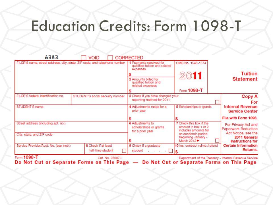 Education Credits: Form 1098-T