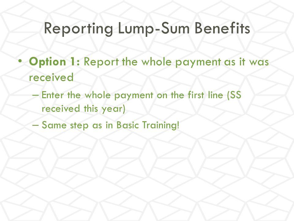 Reporting Lump-Sum Benefits