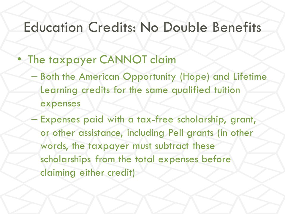 Education Credits: No Double Benefits