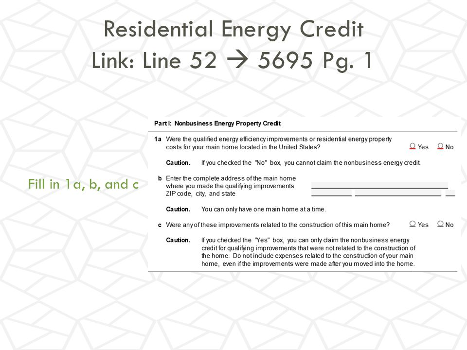 Residential Energy Credit Link: Line 52  5695 Pg. 1