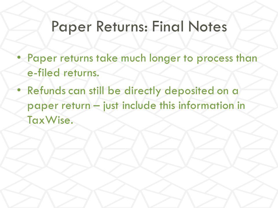 Paper Returns: Final Notes