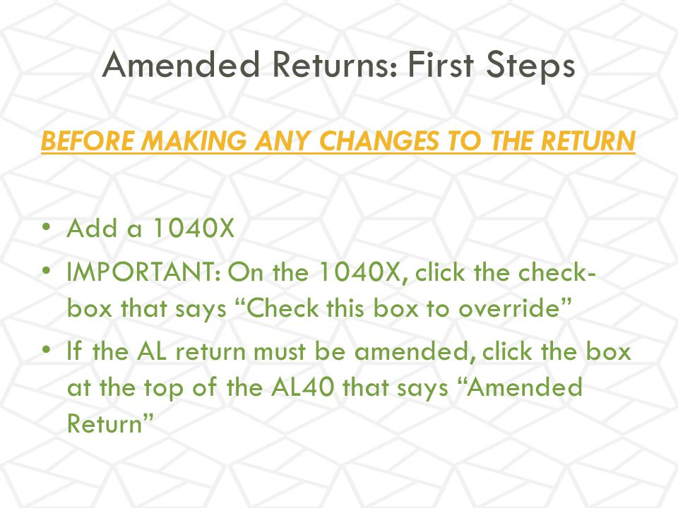 Amended Returns: First Steps