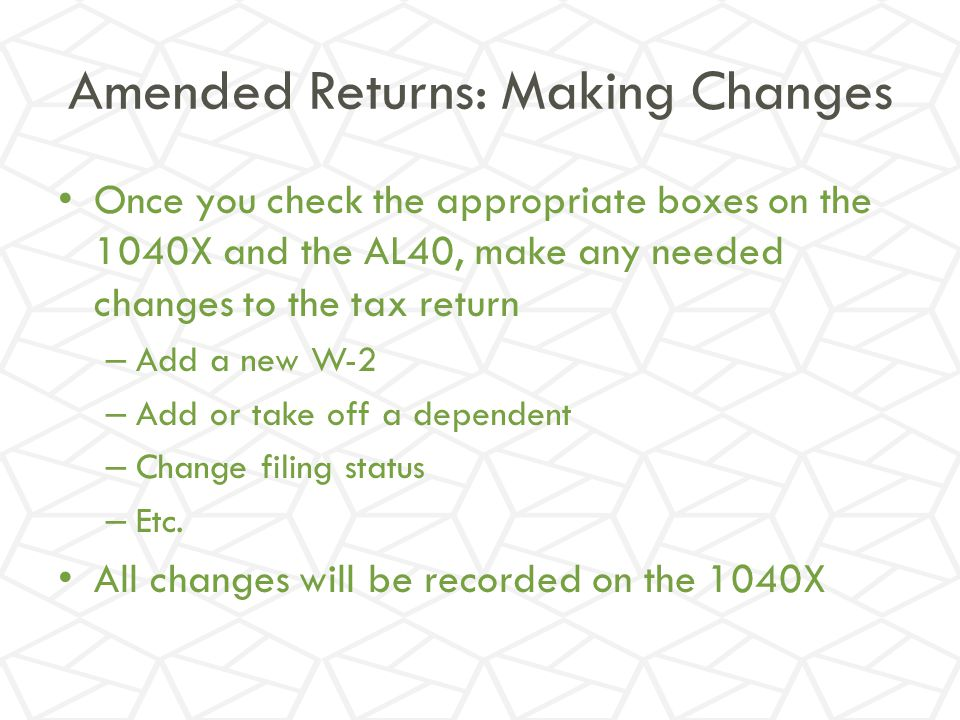 Amended Returns: Making Changes