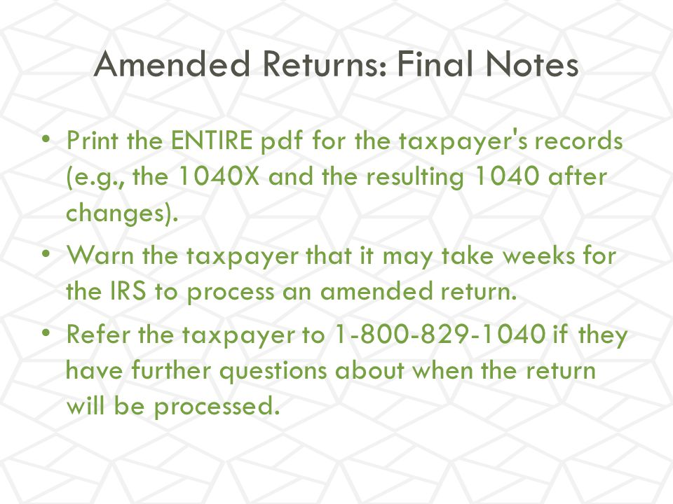 Amended Returns: Final Notes