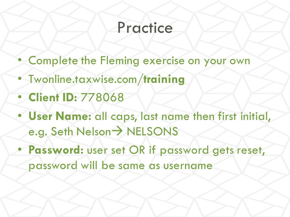 Practice Complete the Fleming exercise on your own