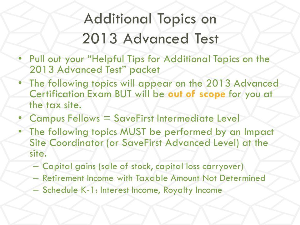 Additional Topics on 2013 Advanced Test