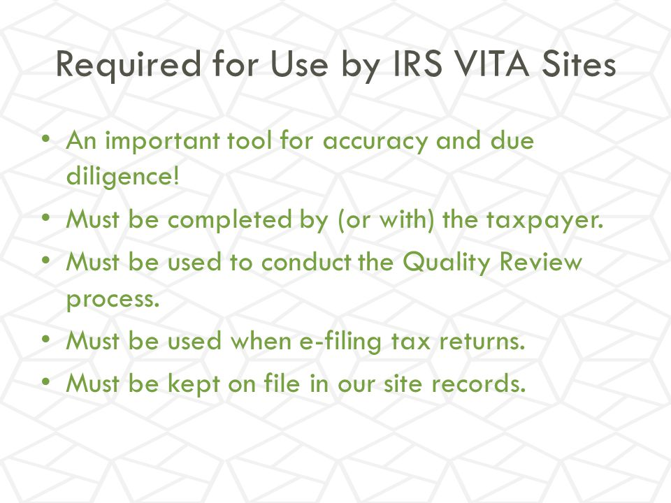 Required for Use by IRS VITA Sites