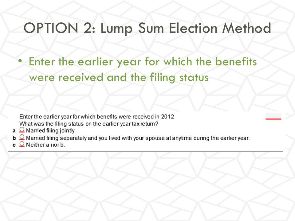 OPTION 2: Lump Sum Election Method