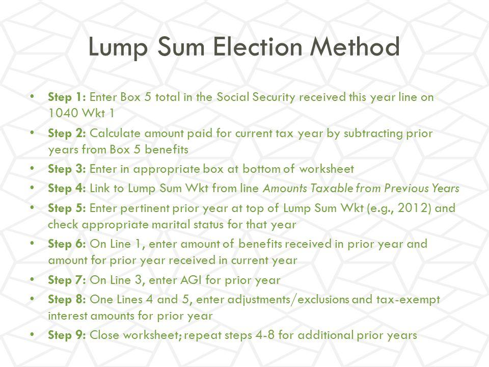 Lump Sum Election Method