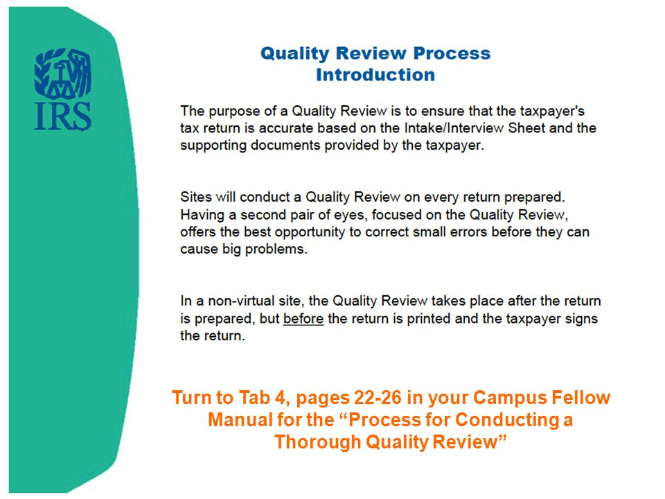 Review Tab 4 pages 22-26 in your Campus Fellow Manual as we go over the Quality Review process.
