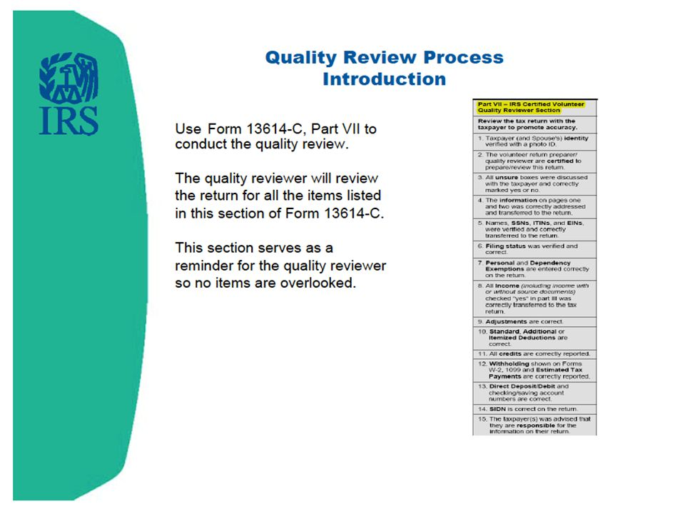 For every quality review, you will use the Intake/Interview sheet, page 3. You will go through the checklist on that sheet and mark that you have confirmed each step of the quality review.