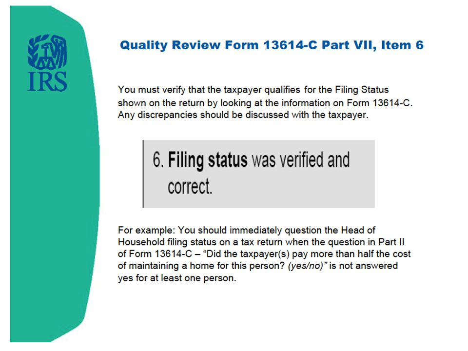 Filing status was verified and correct.