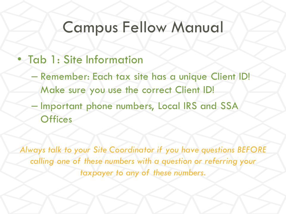 Campus Fellow Manual Tab 1: Site Information