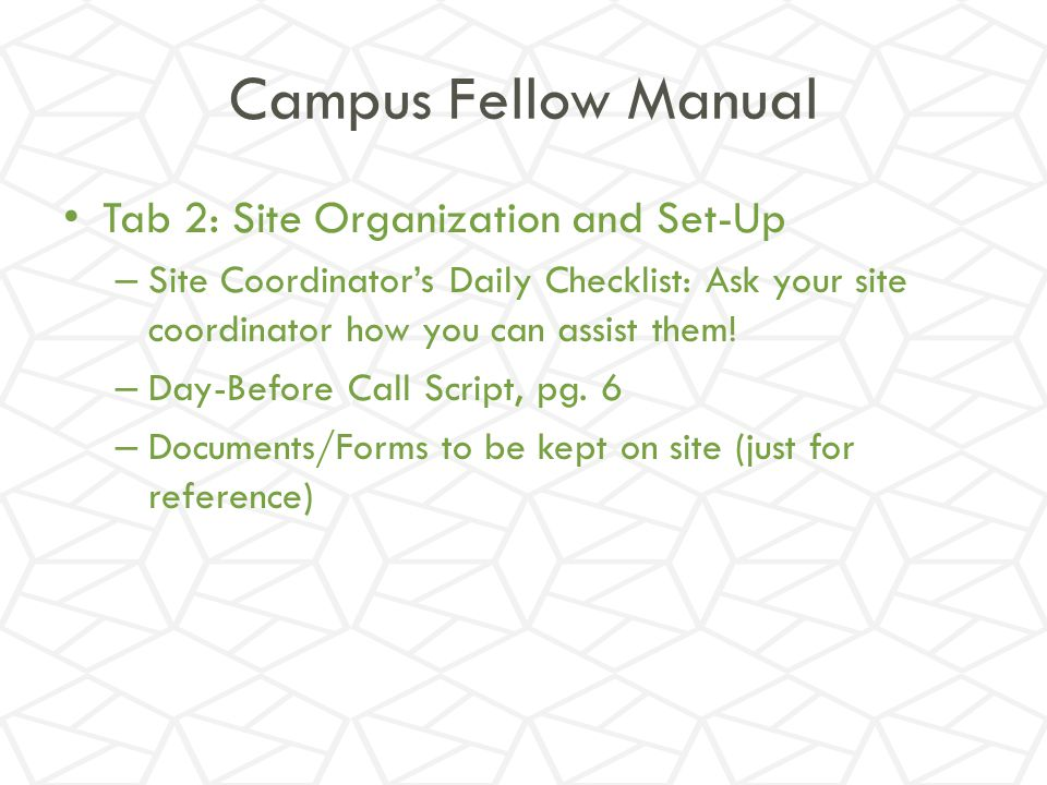 Campus Fellow Manual Tab 2: Site Organization and Set-Up