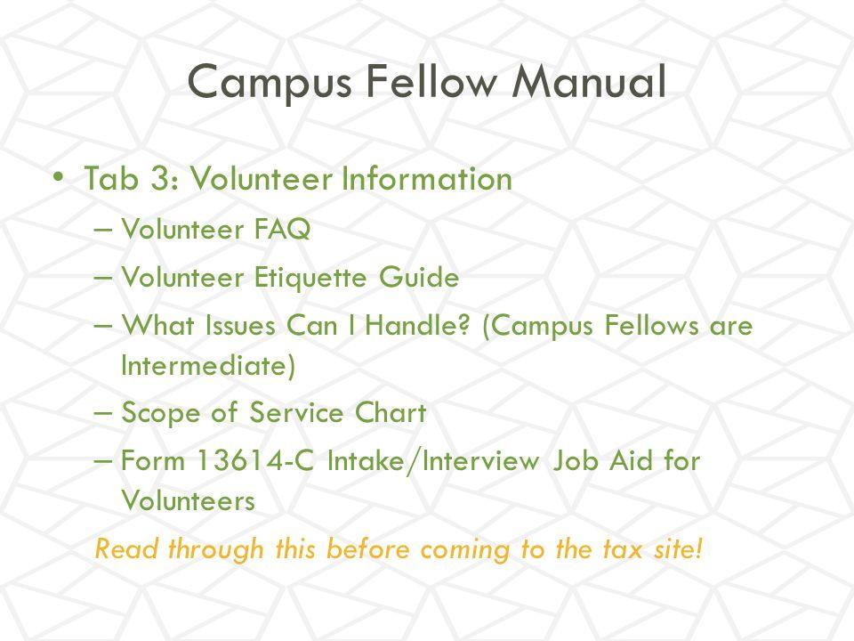 Campus Fellow Manual Tab 3: Volunteer Information Volunteer FAQ