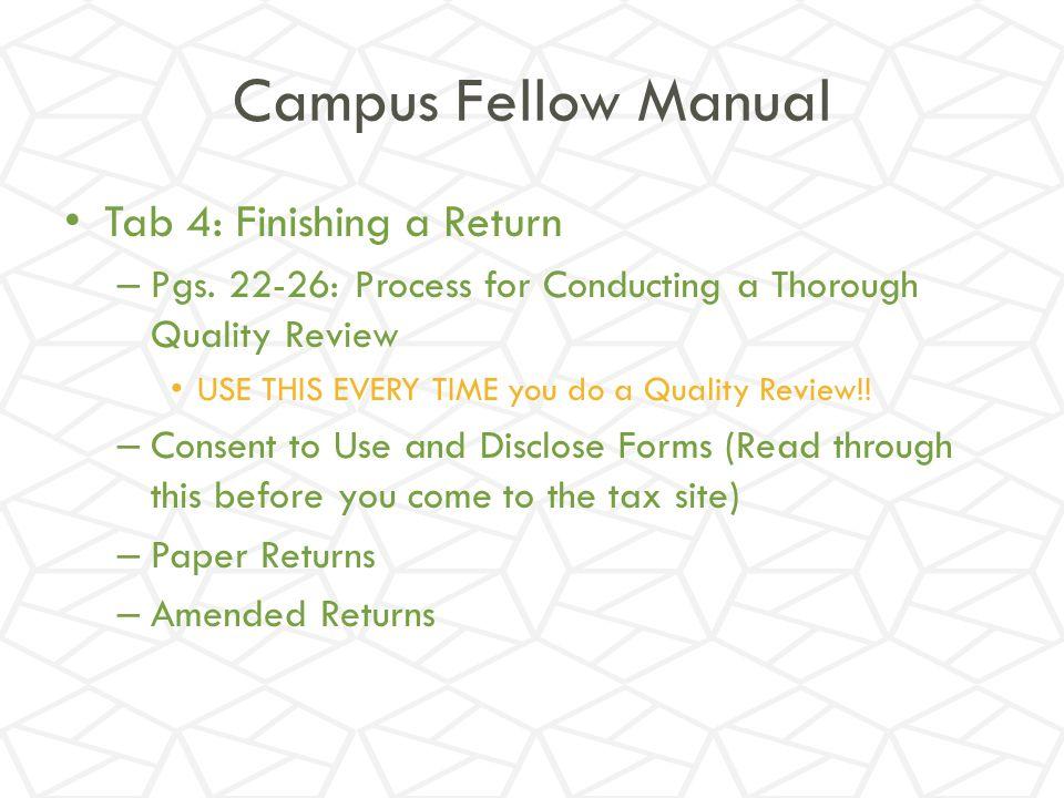 Campus Fellow Manual Tab 4: Finishing a Return