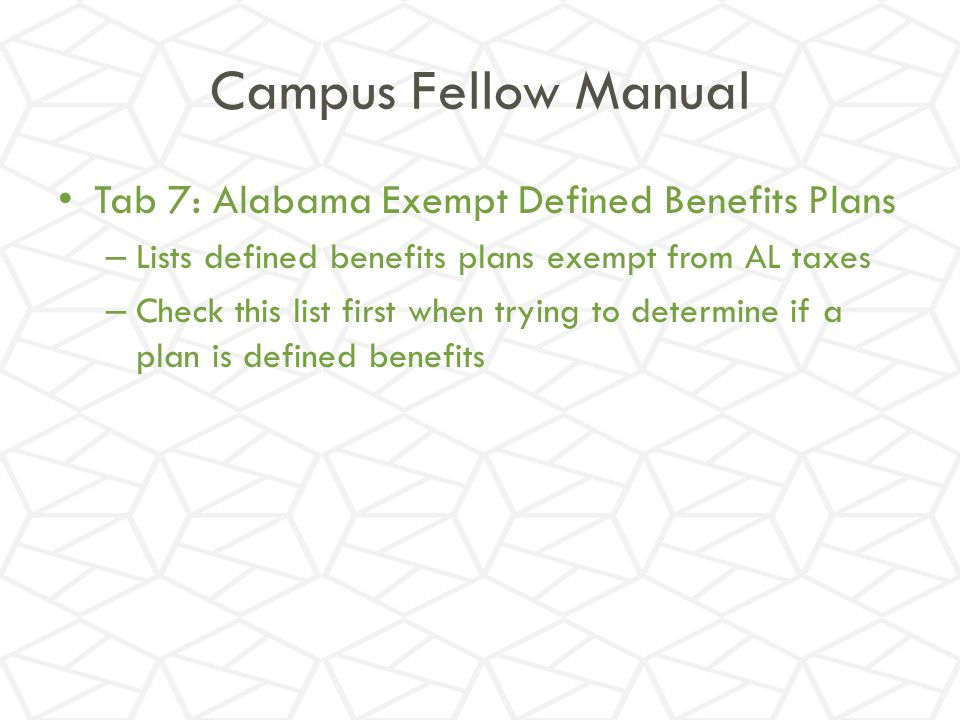 Campus Fellow Manual Tab 7: Alabama Exempt Defined Benefits Plans