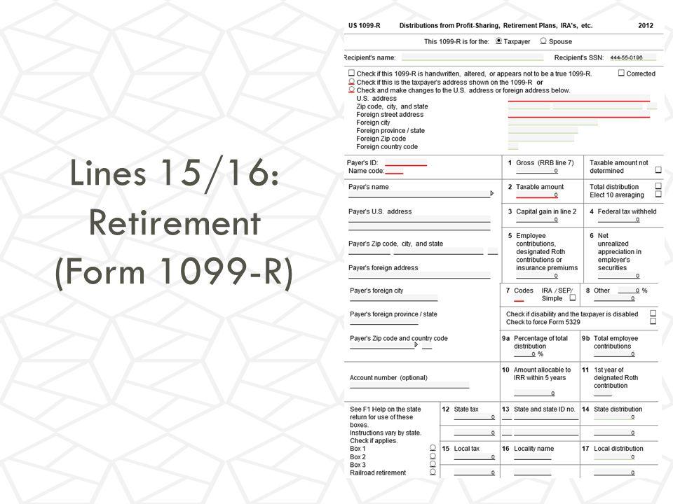 Lines 15/16: Retirement (Form 1099-R)