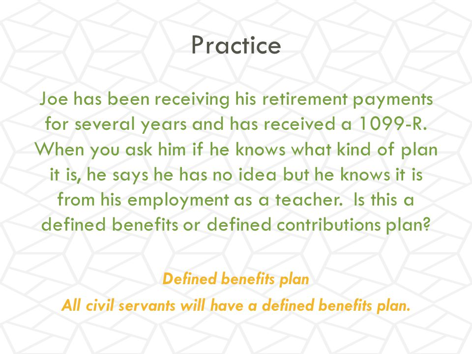 All civil servants will have a defined benefits plan.