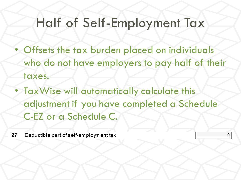 Half of Self-Employment Tax