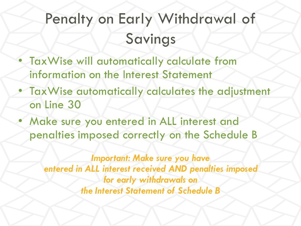 Penalty on Early Withdrawal of Savings