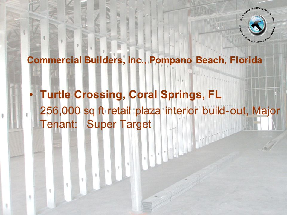 Commercial Builders, Inc., Pompano Beach, Florida